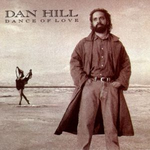 Dan Hill - Dance of Love