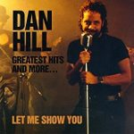 Dan Hill - Let Me Show You