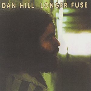 Dan Hill - Longer Fuse